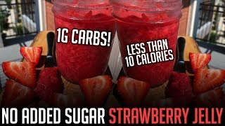Homemade No Sugar Added Strawberry Jelly Recipe! | Only 1g Carbs per Serving!
