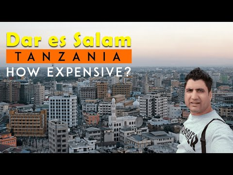 How Expensive is Dar Es Salaam in Tanzania?