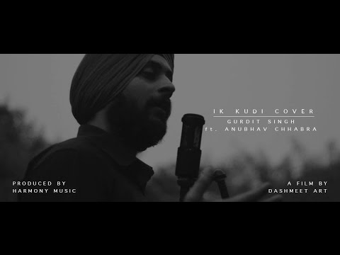 IKK KUDI || COVER VERSION || GURDIT ft. ANUBHAV