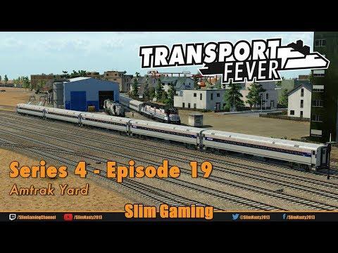 Transport Fever - Series 4 Episode 19 - Amtrak Yard