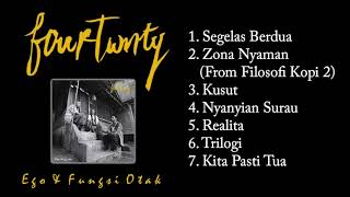 Fourtwnty Full Album Ego & Fungsi Otak Good Quality Audio