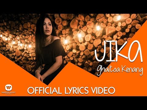 GHAITSA KENANG - JIKA (Official Video Lyric)