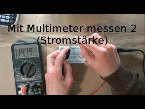 Grundlagen 5 - Stromstärke messen