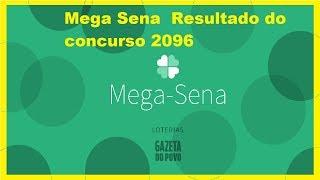 Mega Sena  Resultado do concurso 2096