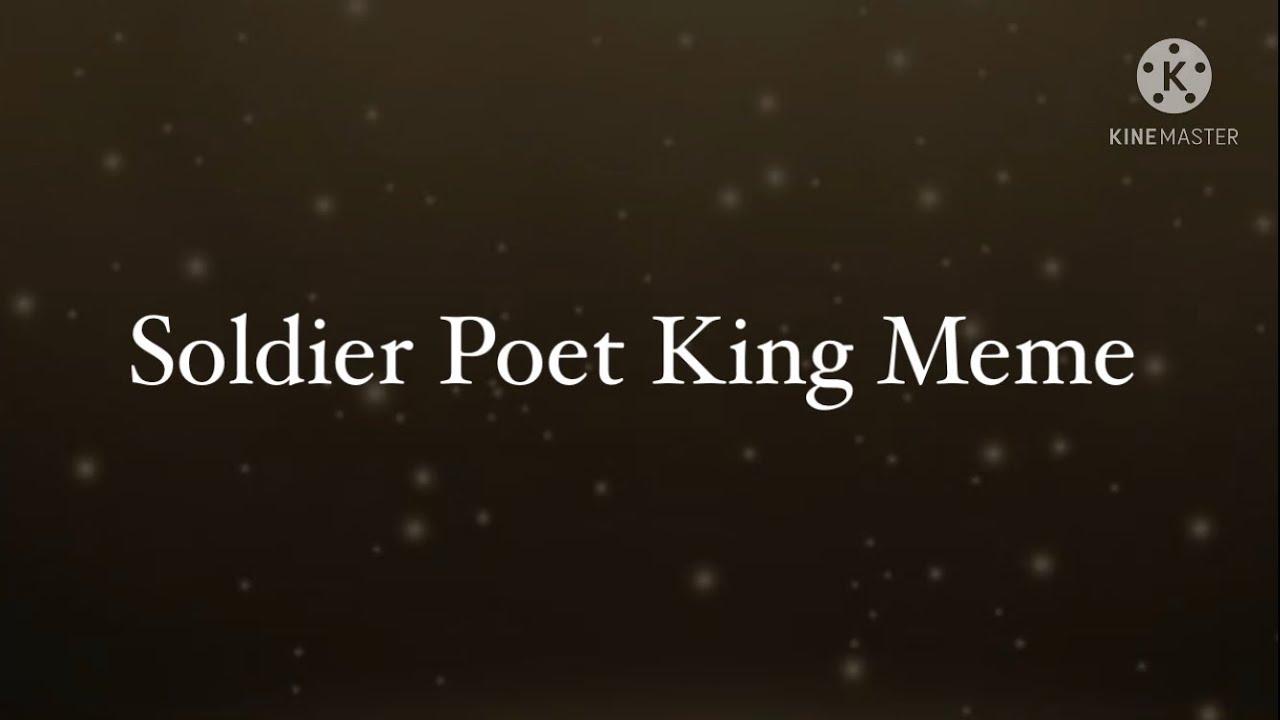 Soldier Poet King Meme Ft. Fritz/Foxy