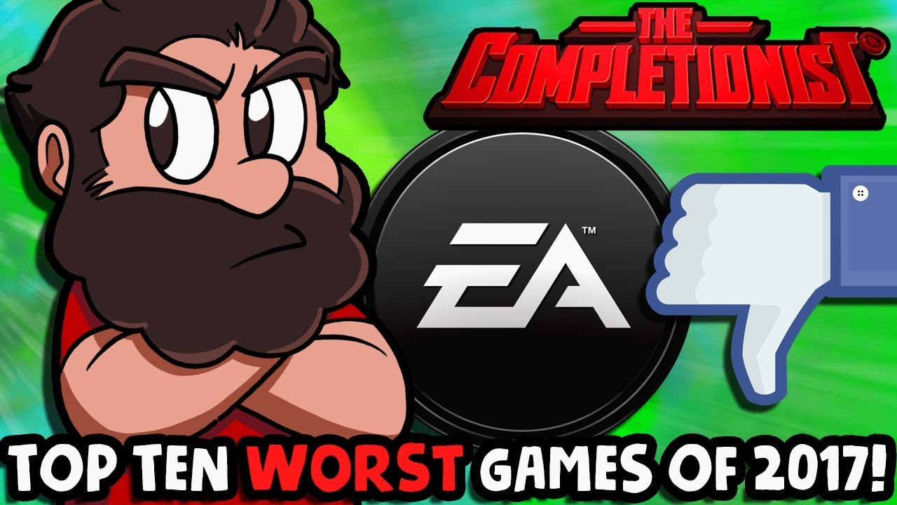 Top 10 Worst Games of 2017 | The Completionist
