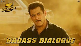 Dabangg 3: Badass Dialogue   Salman Khan   Sonakshi, Sudeep, Arbaaz   Prabhu Deva   20th Dec'19