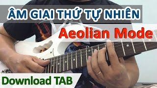Hướng dẫn âm giai thứ Aeolian Mode | Học guitar online - Hoc Dan Ghi Ta