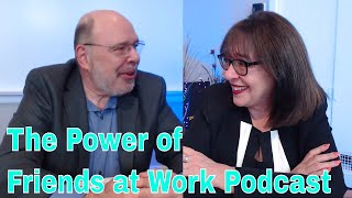 Rich Gallagher .::. The Power of Friends at Work 7/11/18