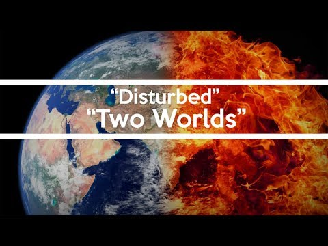 Disturbed - Two Worlds Lyrics