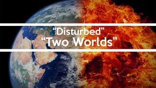 Disturbed - Two Worlds Lyrics
