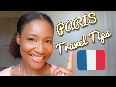 PARIS: 10 Things to know Before you Go (Travel Tips)