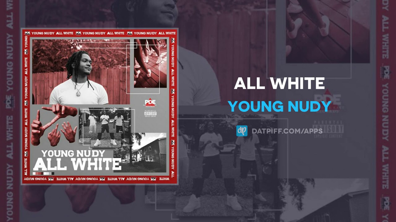 Download Young Nudy - All White (AUDIO)