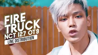 Nct 127 (ot9) - fire truck 「line distribution」