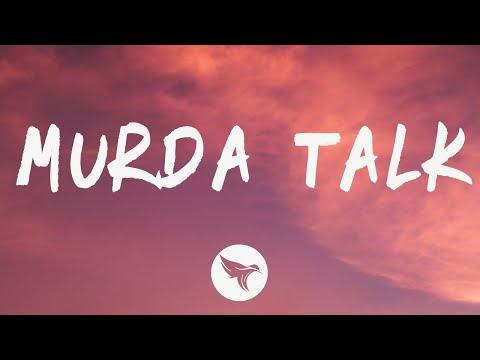 NLE Choppa – Murda Talk (Lyrics)