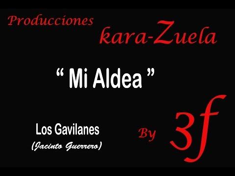Mi Aldea (los Gavilanes) Karaoke
