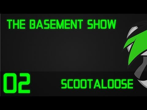 [PVL] The Basement Show with Scootaloose - Episode 2