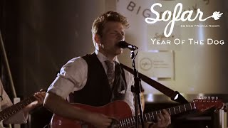 Year Of The Dog - She Makes Me Feel | Sofar London