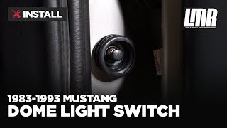 Fox Body Mustang Dome Light Switch Install (1983-1993)