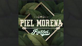 Piel Morena - Russel Come Back