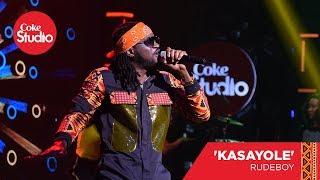 rudeboy-kasayole---coke-studio-africa-cover