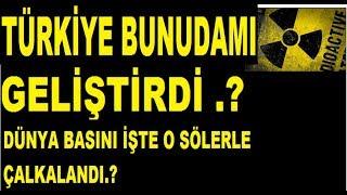 TÜRKİYE BUNUDAMI ÜRETTİ .!!  DIŞ BASIN ÇALKALANDI ..!!