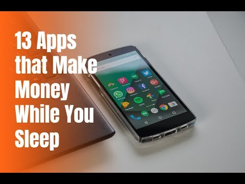 13 Apps that Make Money While You Sleep