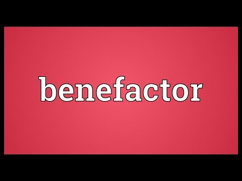 Benefactor Meaning