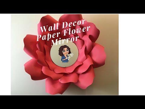 DOLLAR TREE DIY   DIY PAPER FLOWERS   WALL MIRROR DECOR