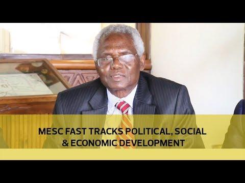 MESC fast tracks political, social and economic development
