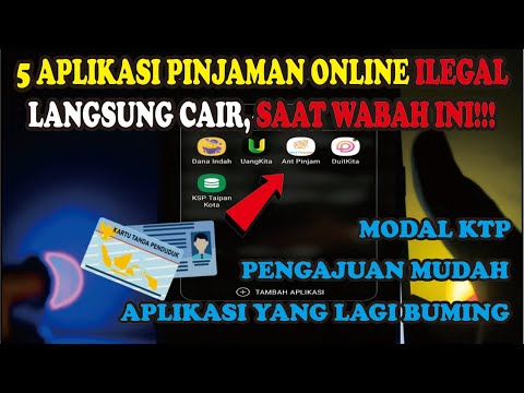 5 Aplikasi Pinjaman Online Ilegal Langsung Cair Yang Masih Bisa