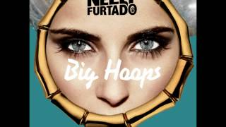 Nelly Furtado - Big Hoops (Bigger The Better) (Wideboys Radio Edit)