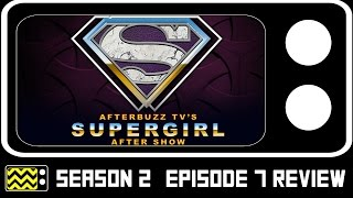 Supergirl Season 2 Episode 7 Review & After Show | AfterBuzz TV
