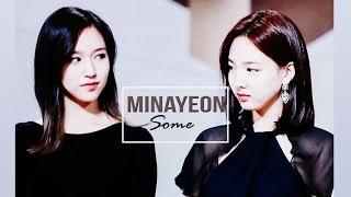 [FMV] TWICE - MINAYEON (미나연) MINA x NAYEON - 썸 Some