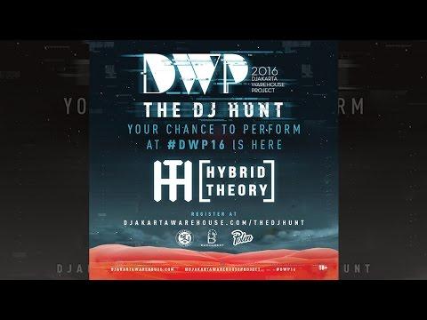 Hybrid Theory - DWP DJ HUNT 2016 [TOP 40]