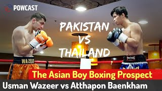 Usman Wazeer vs Atthapon Baenkham | Pakistan Boxing Prospect is Making Waves in the Philippines