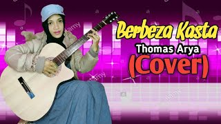 Download BERBEZA KASTA_THOMAS ARYA_(COVER) By. ARNI || Versi Akustik