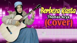 Download BERBEZA KASTA_THOMAS ARYA_(COVER) By. ARNI    Versi Akustik
