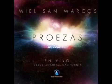 MIEL SAN MARCOS - LOS MUROS CAERAN  (PROEZAS 2012-2013) MUSICA CRISTIANA
