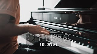 ORPHANS - Coldplay (Piano Cover) | Costantino Carrara