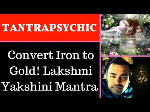 💰Convert Iron into gold💰 By Lakshmi Yakshini Mantra/ Magic✅