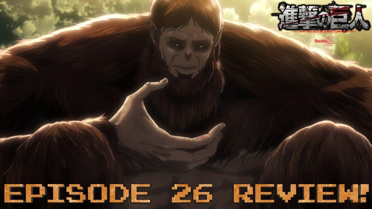 Attack on Titan Season 2 Episode 26 Anime Review! | Beast ...