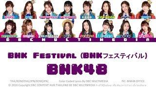BNK48 – BNK Festival (BNKフェスティバル) [THA|ROM|ENG|JPN|ROM Color Coded Lyrics]