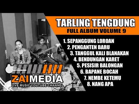 tarling-tengdung-populer-...!!!!!-full-album-vol-9-(cover)-by-zaimedia-live-music