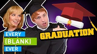 EVERY GRADUATION EVER thumbnail
