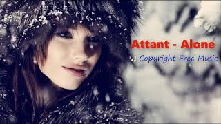 Attant - Alone | ♫ Copyright Free Music