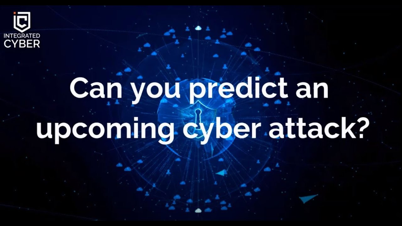 Video - Can you predict an upcoming cyber attack?