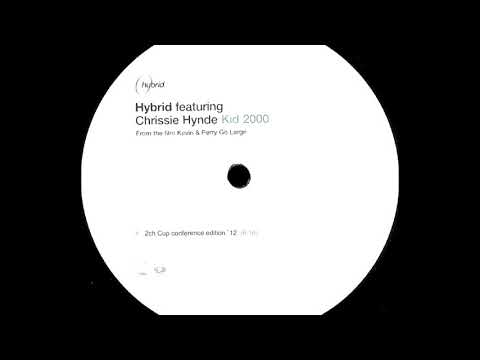 Hybrid feat. Chrissie Hynde – Kid 2000 (12
