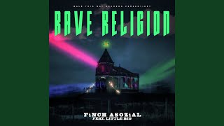 Rave Religion (feat. Little Big)