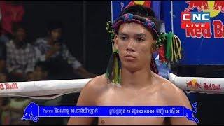 Puch Chhairithy vs Din Napho(thai), Khmer Boxing CNC 19 May 2018, Kun Khmer vs Muay Thai